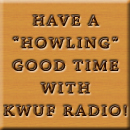 A Howling Good Time With KWUF